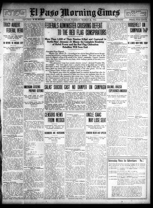 Primary view of object titled 'El Paso Morning Times (El Paso, Tex.), Vol. 32, Ed. 1 Tuesday, March 26, 1912'.