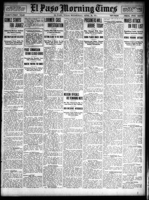 Primary view of object titled 'El Paso Morning Times (El Paso, Tex.), Vol. 31, Ed. 1 Wednesday, April 26, 1911'.