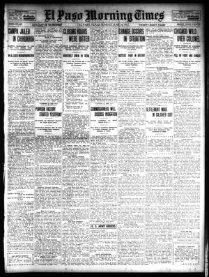 Primary view of object titled 'El Paso Morning Times (El Paso, Tex.), Vol. 32, Ed. 1 Sunday, June 16, 1912'.