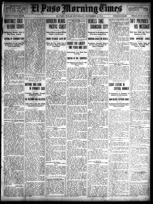 Primary view of object titled 'El Paso Morning Times (El Paso, Tex.), Vol. 31, Ed. 1 Saturday, November 4, 1911'.