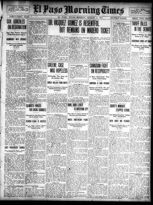 Primary view of object titled 'El Paso Morning Times (El Paso, Tex.), Vol. 31, Ed. 1 Monday, August 7, 1911'.