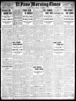 Primary view of object titled 'El Paso Morning Times (El Paso, Tex.), Vol. 32, Ed. 1 Friday, November 17, 1911'.
