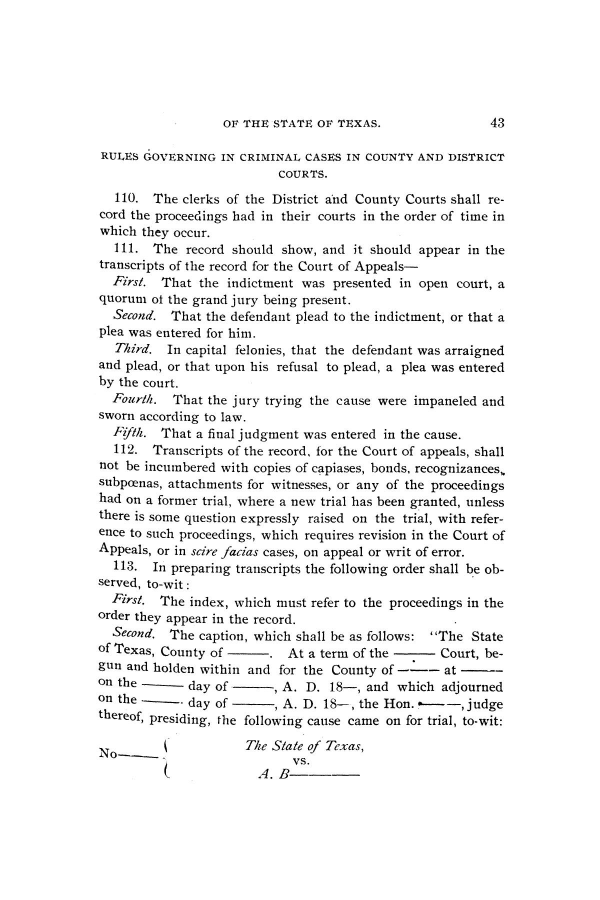 Rules for the courts of Texas: adopted by order of the Supreme Court at Tyler on the first day of December, A.D. 1877: together with amendments thereto at various times up to the close of the Austin term, A.D. 1890                                                                                                      [Sequence #]: 45 of 64