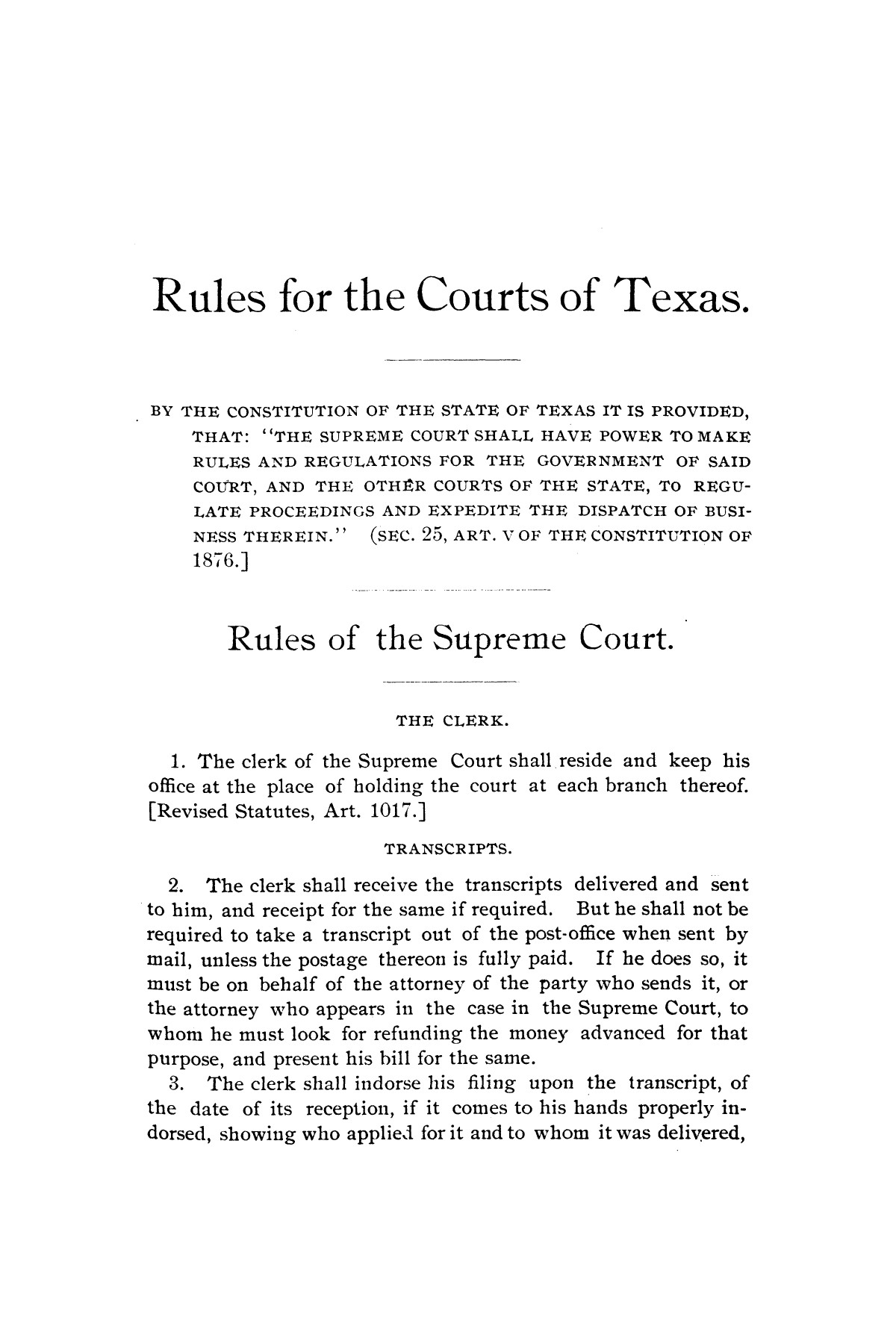 Rules for the courts of Texas: adopted by order of the Supreme Court at Tyler on the first day of December, A.D. 1877: together with amendments thereto at various times up to the close of the Austin term, A.D. 1890                                                                                                      [Sequence #]: 5 of 64