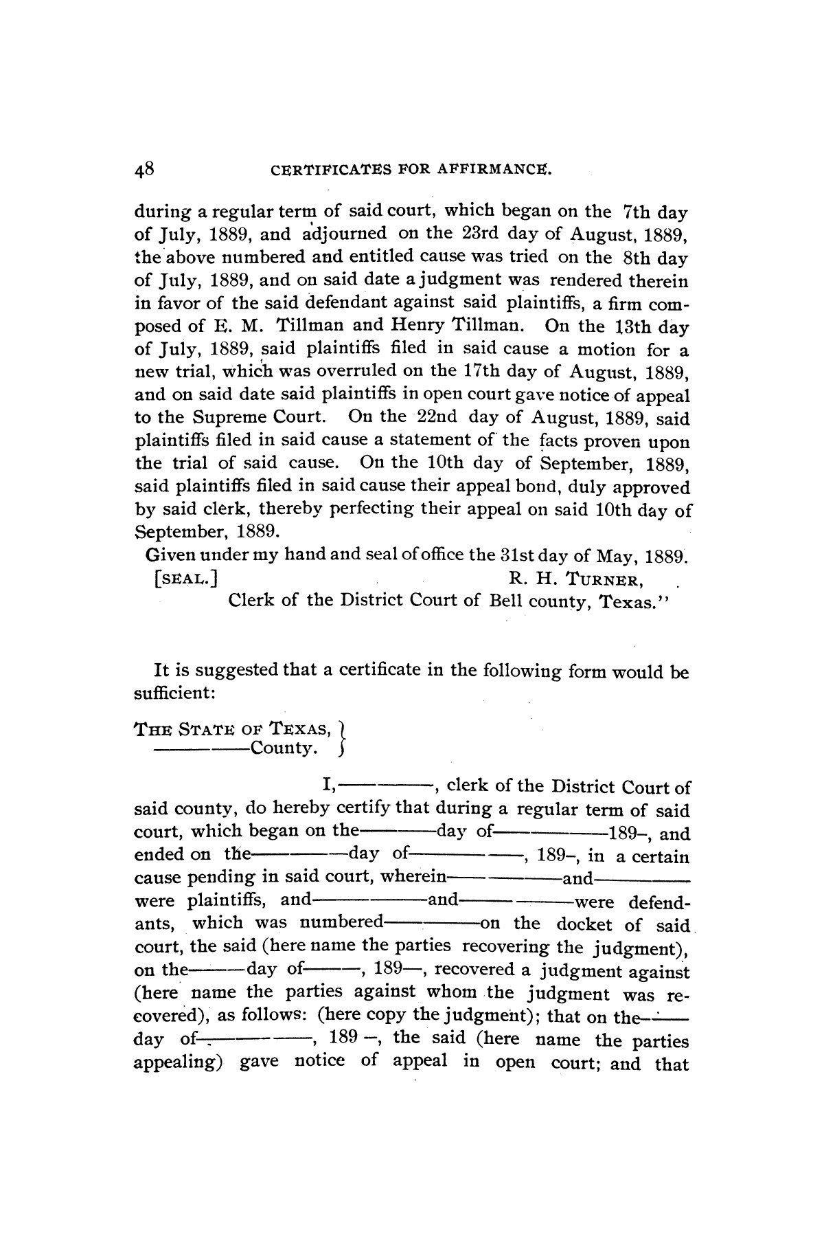 Rules for the courts of Texas: adopted by order of the Supreme Court at Tyler on the first day of December, A.D. 1877: together with amendments thereto at various times up to the close of the Austin term, A.D. 1890                                                                                                      [Sequence #]: 50 of 64
