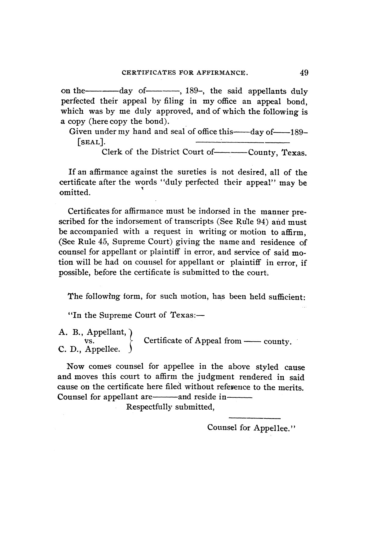 Rules for the courts of Texas: adopted by order of the Supreme Court at Tyler on the first day of December, A.D. 1877: together with amendments thereto at various times up to the close of the Austin term, A.D. 1890                                                                                                      [Sequence #]: 51 of 64