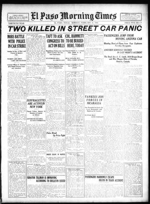 Primary view of object titled 'El Paso Morning Times (El Paso, Tex.), Vol. 30, Ed. 1 Monday, February 21, 1910'.