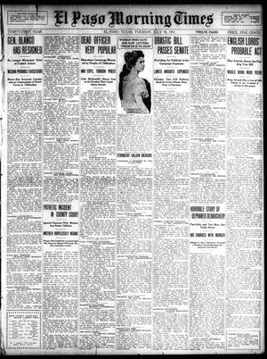 Primary view of object titled 'El Paso Morning Times (El Paso, Tex.), Vol. 31, Ed. 1 Tuesday, July 18, 1911'.