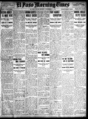 Primary view of object titled 'El Paso Morning Times (El Paso, Tex.), Vol. 31, Ed. 1 Sunday, November 5, 1911'.