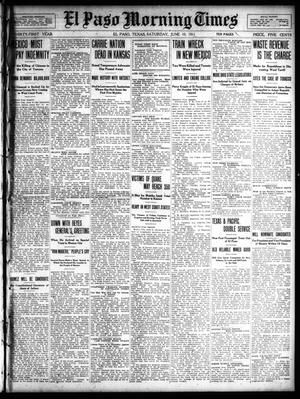 Primary view of object titled 'El Paso Morning Times (El Paso, Tex.), Vol. 31, Ed. 1 Saturday, June 10, 1911'.
