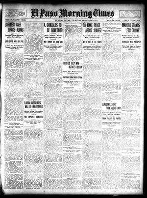 Primary view of object titled 'El Paso Morning Times (El Paso, Tex.), Vol. 32, Ed. 1 Thursday, February 8, 1912'.