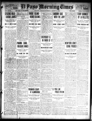 Primary view of object titled 'El Paso Morning Times (El Paso, Tex.), Vol. 32, Ed. 1 Saturday, August 17, 1912'.