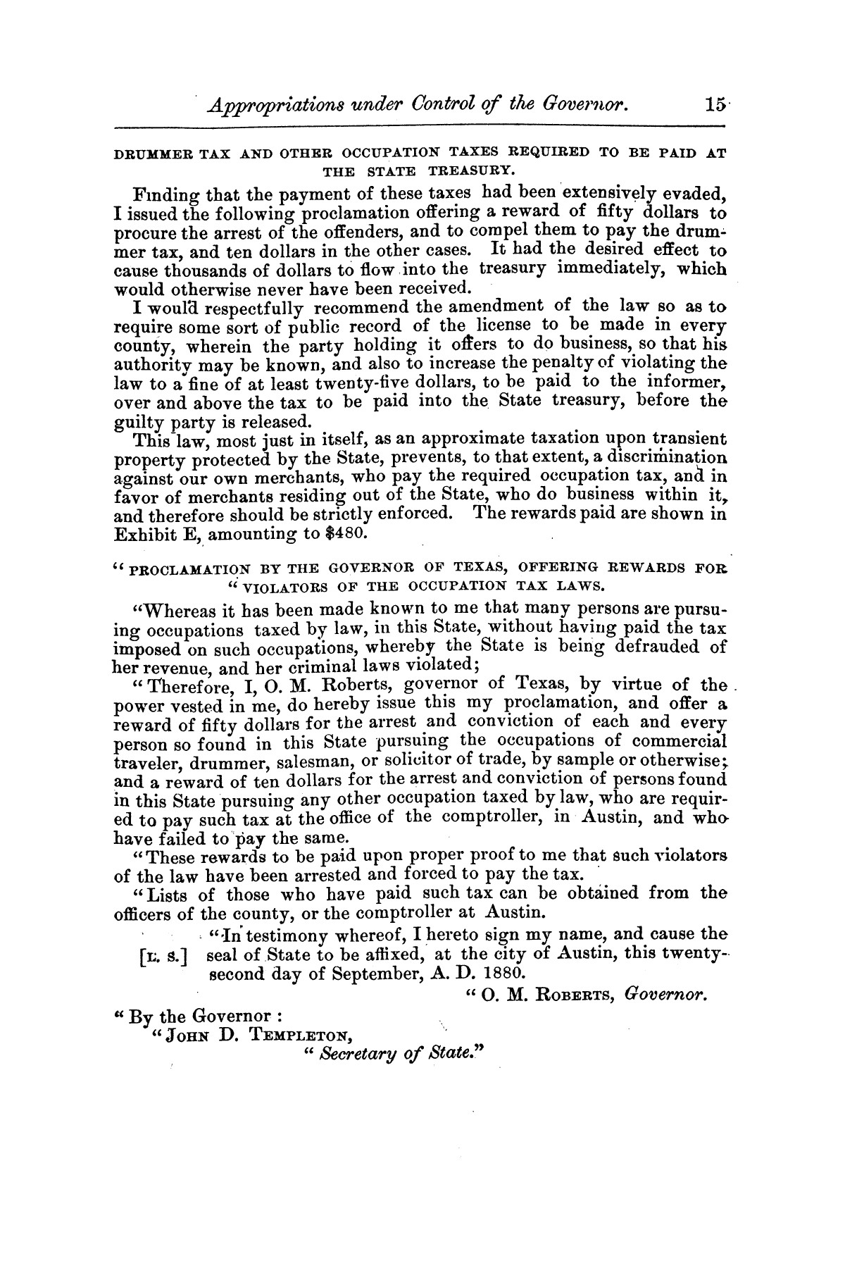 Message of Gov. O. M. Roberts on appropriations and expenditures under the control of the governor to the seventeenth legislature of the state of of Texas, convened at the city of Austin, in regular session, January 11, 1881.                                                                                                      [Sequence #]: 15 of 23