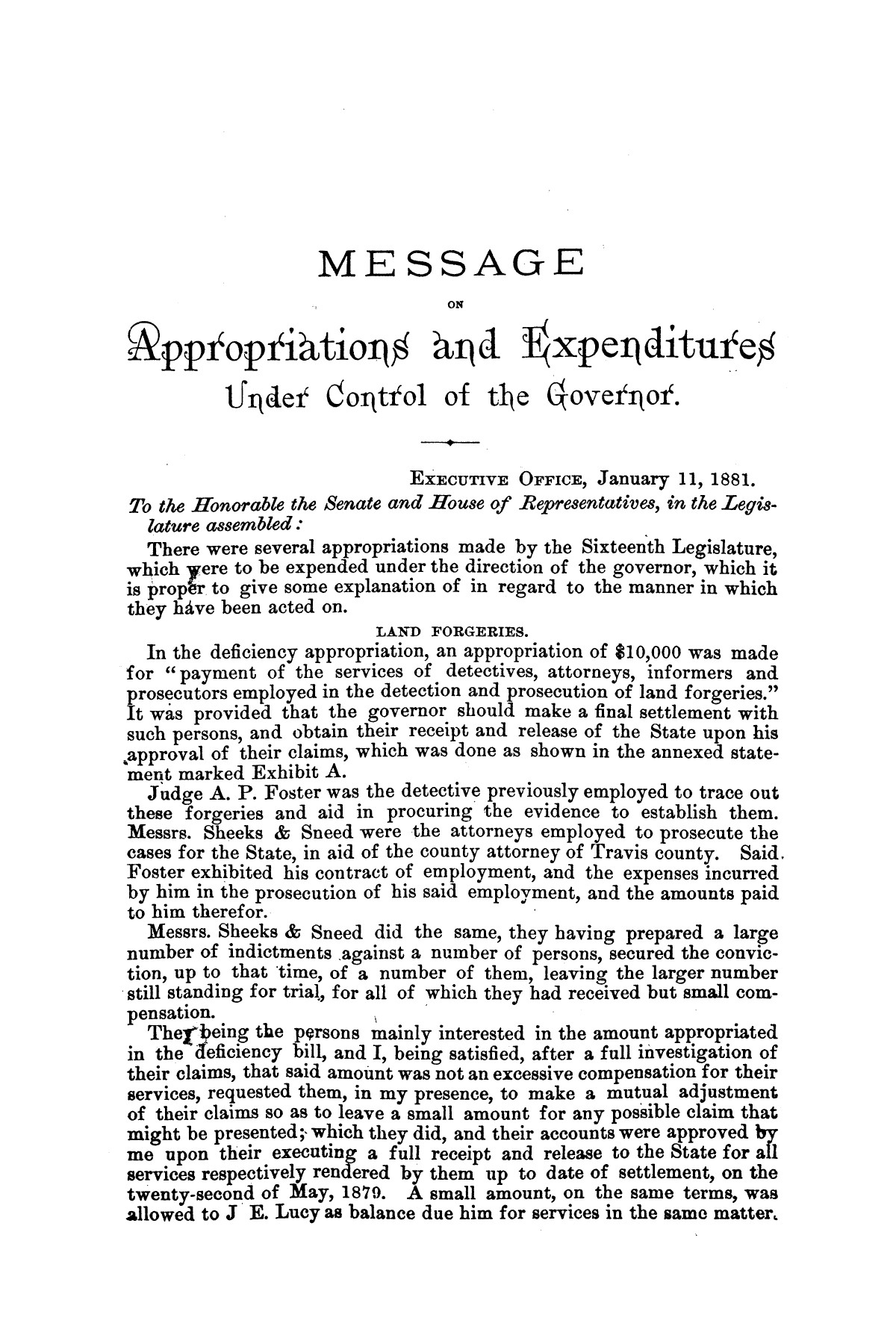 Message of Gov. O. M. Roberts on appropriations and expenditures under the control of the governor to the seventeenth legislature of the state of of Texas, convened at the city of Austin, in regular session, January 11, 1881.                                                                                                      [Sequence #]: 3 of 23