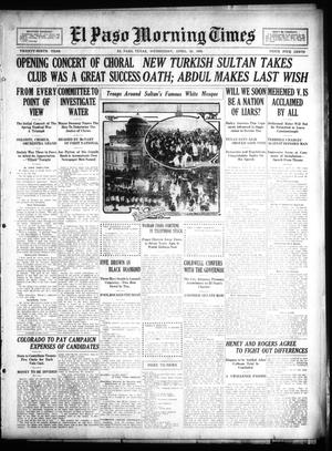 Primary view of object titled 'El Paso Morning Times (El Paso, Tex.), Vol. 29, Ed. 1 Wednesday, April 28, 1909'.