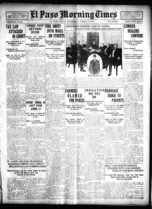 Primary view of object titled 'El Paso Morning Times (El Paso, Tex.), Vol. 30, Ed. 1 Wednesday, March 9, 1910'.