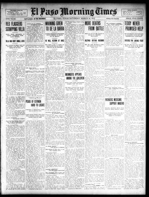 Primary view of object titled 'El Paso Morning Times (El Paso, Tex.), Vol. 32, Ed. 1 Saturday, March 16, 1912'.