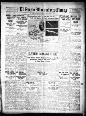 Primary view of object titled 'El Paso Morning Times (El Paso, Tex.), Vol. 30, Ed. 1 Saturday, January 15, 1910'.