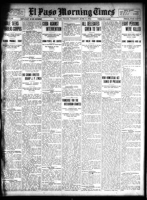 Primary view of object titled 'El Paso Morning Times (El Paso, Tex.), Vol. 32, Ed. 1 Tuesday, June 11, 1912'.