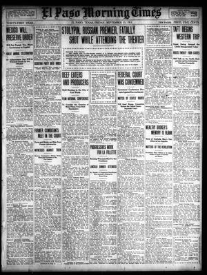 Primary view of object titled 'El Paso Morning Times (El Paso, Tex.), Vol. 31, Ed. 1 Friday, September 15, 1911'.