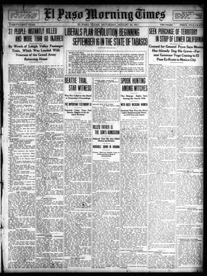Primary view of object titled 'El Paso Morning Times (El Paso, Tex.), Vol. 31, Ed. 1 Saturday, August 26, 1911'.