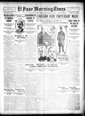 Primary view of object titled 'El Paso Morning Times (El Paso, Tex.), Vol. 30, Ed. 1 Wednesday, January 19, 1910'.