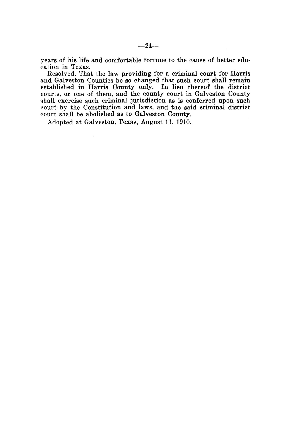 Message of Governor O. B. Colquitt to the thirty-second legislature of Texas.                                                                                                      [Sequence #]: 24 of 24
