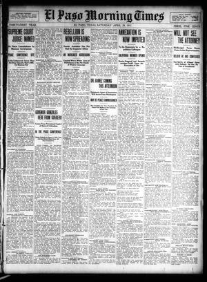 Primary view of object titled 'El Paso Morning Times (El Paso, Tex.), Vol. 31, Ed. 1 Saturday, April 29, 1911'.