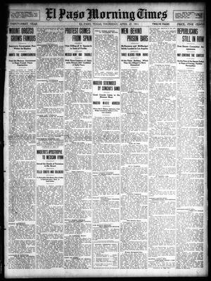 Primary view of object titled 'El Paso Morning Times (El Paso, Tex.), Vol. 31, Ed. 1 Thursday, April 27, 1911'.