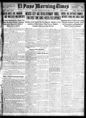 Primary view of object titled 'El Paso Morning Times (El Paso, Tex.), Vol. 31, Ed. 1 Sunday, May 14, 1911'.