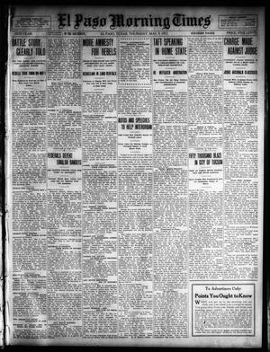 Primary view of object titled 'El Paso Morning Times (El Paso, Tex.), Vol. 32, Ed. 1 Thursday, May 9, 1912'.