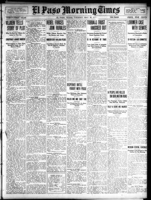 Primary view of object titled 'El Paso Morning Times (El Paso, Tex.), Vol. 31, Ed. 1 Tuesday, May 30, 1911'.