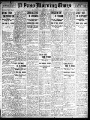 Primary view of object titled 'El Paso Morning Times (El Paso, Tex.), Vol. 31, Ed. 1 Saturday, July 22, 1911'.