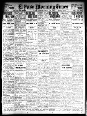Primary view of object titled 'El Paso Morning Times (El Paso, Tex.), Vol. 32, Ed. 1 Saturday, June 15, 1912'.