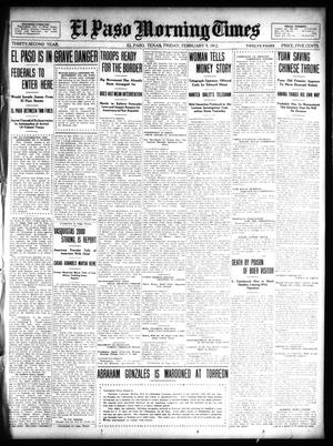 Primary view of object titled 'El Paso Morning Times (El Paso, Tex.), Vol. 32, Ed. 1 Friday, February 9, 1912'.