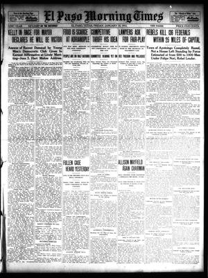 Primary view of object titled 'El Paso Morning Times (El Paso, Tex.), Vol. 32, Ed. 1 Friday, January 10, 1913'.