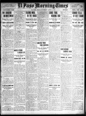 Primary view of object titled 'El Paso Morning Times (El Paso, Tex.), Vol. 31, Ed. 1 Saturday, June 17, 1911'.