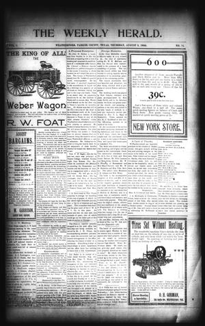 Primary view of object titled 'The Weekly Herald. (Weatherford, Tex.), Vol. 1, No. 14, Ed. 1 Thursday, August 9, 1900'.
