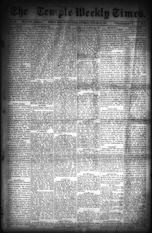 Primary view of object titled 'The Temple Weekly Times. (Temple, Tex.), Vol. 6, No. 8, Ed. 1 Saturday, January 29, 1887'.