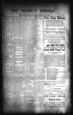 Primary view of object titled 'The Weekly Herald. (Weatherford, Tex.), Vol. 1, No. 2, Ed. 1 Thursday, May 17, 1900'.