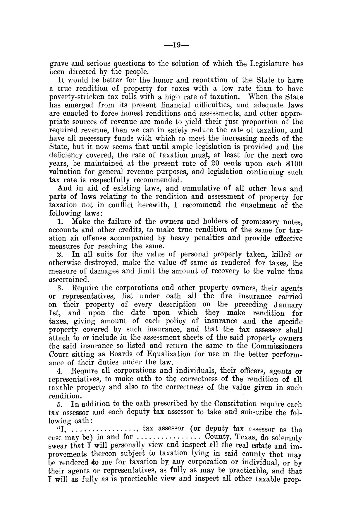 Message of Governor T.M. Campbell to the thirtieth legislature of Texas, to which is appended the State Democratic Platform adopted at Dallas, Texas, August 13, 1906.                                                                                                      [Sequence #]: 19 of 27