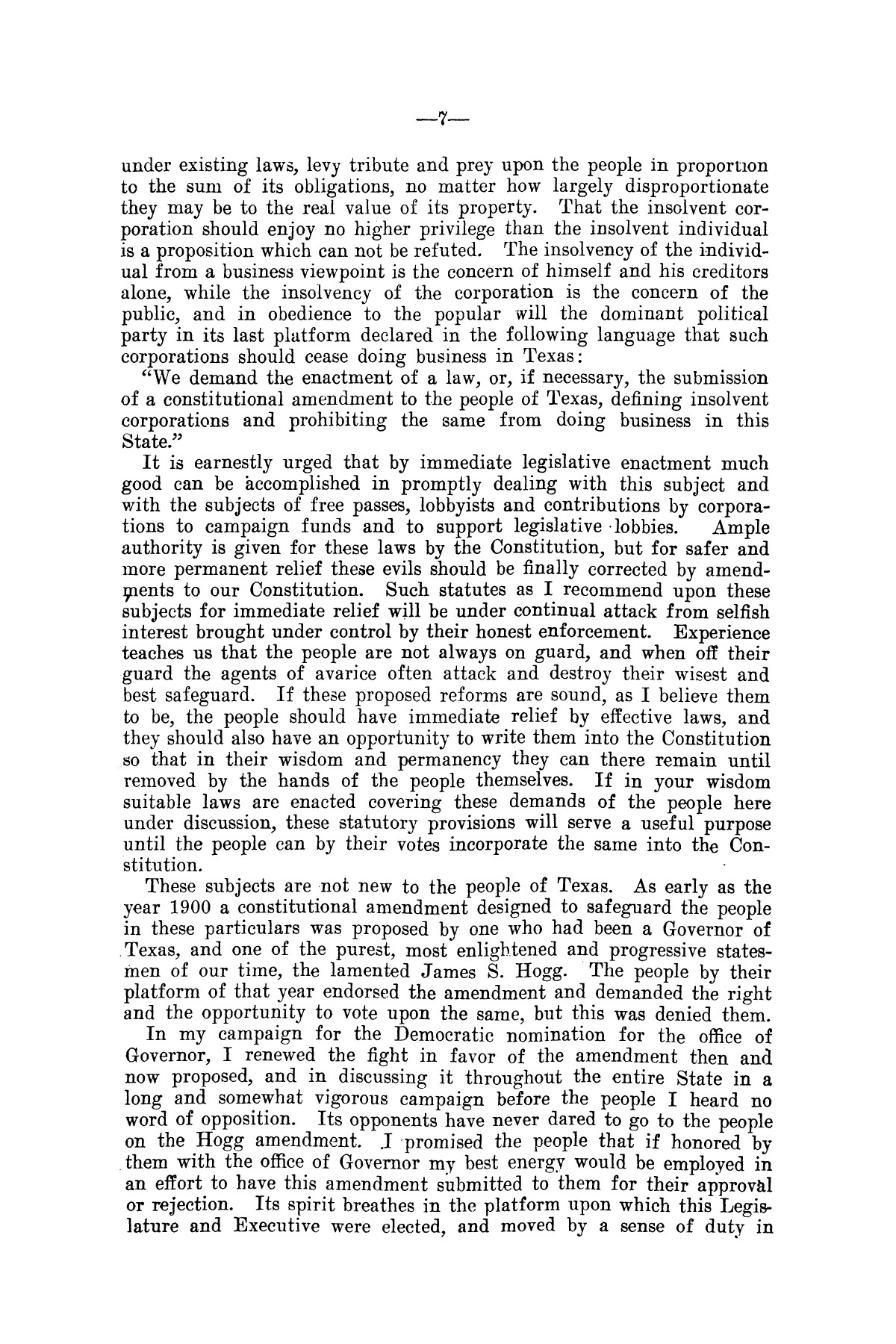 Message of Governor T.M. Campbell to the thirtieth legislature of Texas, to which is appended the State Democratic Platform adopted at Dallas, Texas, August 13, 1906.                                                                                                      [Sequence #]: 7 of 27