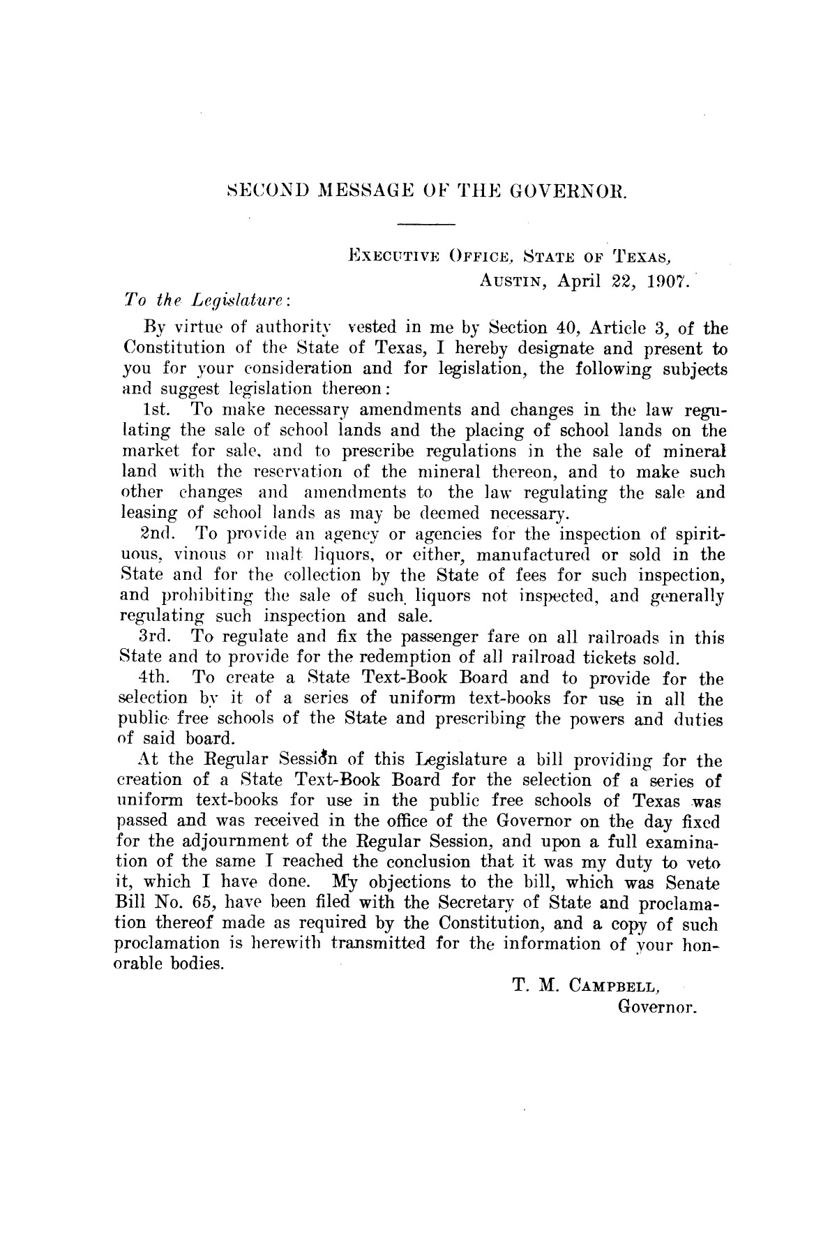 Message of Governor T.M. Campbell to the first called session of the thirtieth legislature of Texas: together with the proclamation of the Governor convening the legislature in extra-ordinary session.                                                                                                      [Sequence #]: 8 of 8