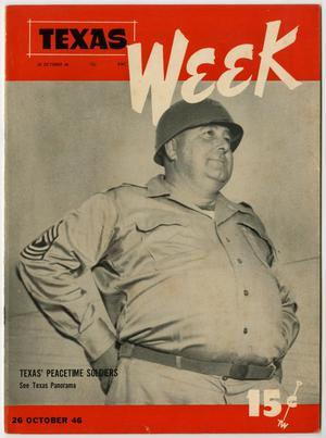 Primary view of object titled 'Texas Week, Volume 1, Number 11, October 26, 1946'.
