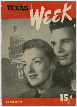 Primary view of object titled 'Texas Week, Volume 1, Number 1, August 10, 1946'.