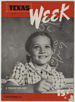 Primary view of object titled 'Texas Week, Volume 1, Number 5, September 7, 1946'.