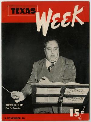 Texas Week, Volume 1, Number 13, November 9, 1946