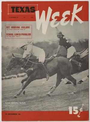 Texas Week, Volume 1, Number 18, December 14, 1946