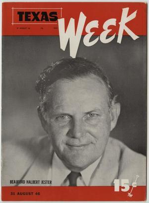 Texas Week, Volume 1, Number 4, August 31, 1946