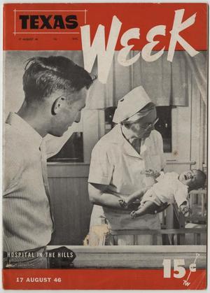 Texas Week, Volume 1, Number 2, August 17, 1946